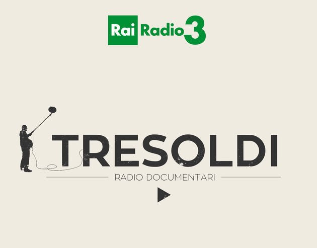 Tre Soldi radio documentari